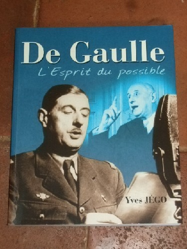 De Gaulle, L'esprit du possible.