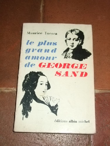 Le plus grand amour de George Sand.
