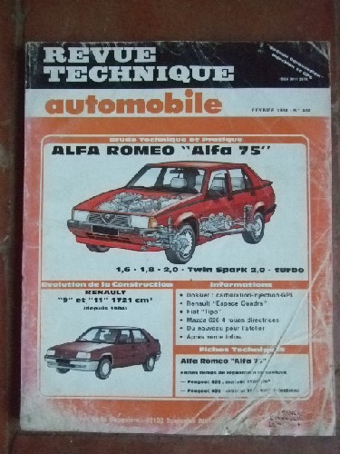 Alfa 75 1.6 - 1.8 - 2.0 Twin Spark 2.0 - Turbo. Renault 9 et 11