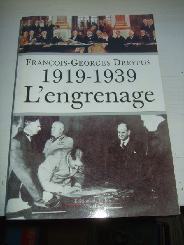 1919-1939 L'engrenage.