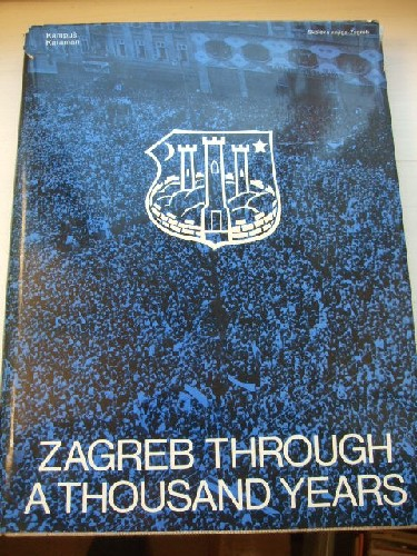 Zagreb through a thousand years - from ancient settlements to a
