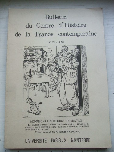 Bulletin du Centre d'Histoire de la France contemporaine. N° 13.
