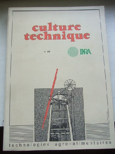 Culture Technique n° 16. Technologies agro-alimentaires.
