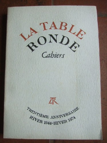 Cahiers de la Table Ronde. Hivers 1974.