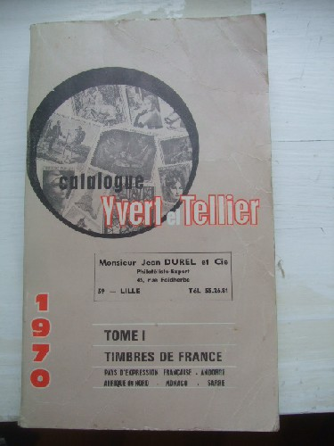 Catalogue Yvert & Tellier 1970. Tome I les timbres de France- Pa