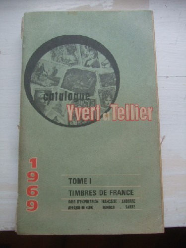 Catalogue Yvert & Tellier 1969. Tome I les timbres de France : P