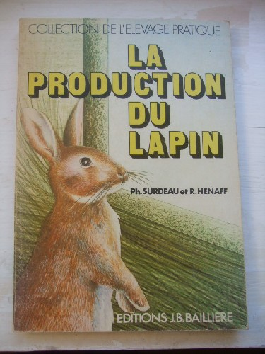 La production du lapin.