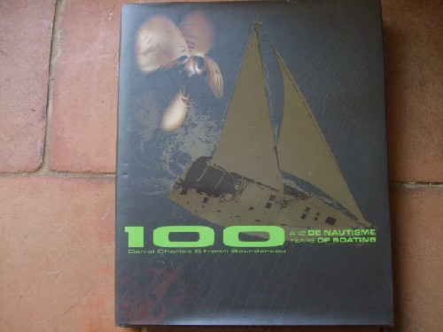 100 ans de nautisme - 100 years of boating