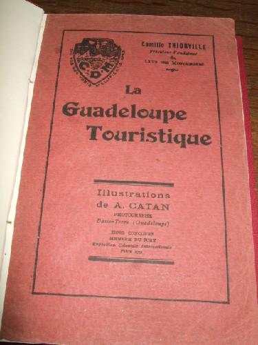 La Guadeloupe Touristique. Illustrations de A. Catan.