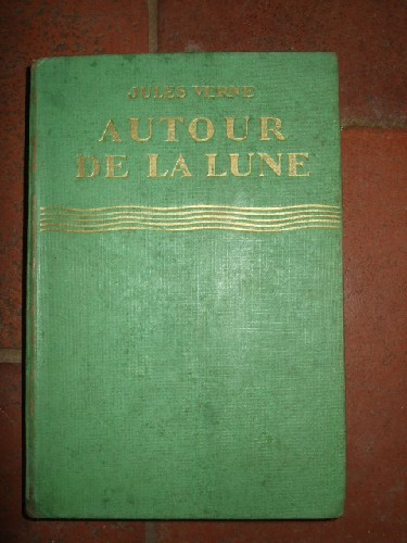Autour de la Lune. Illustrations de A. Galland.