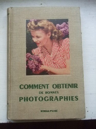 Comment obtenir de bonnes photographies. Guide de l'amateur.